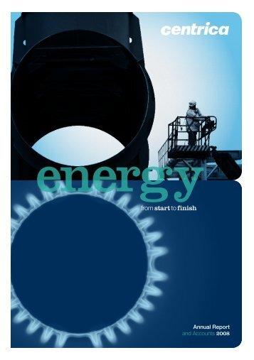 Annual Report 2008 in PDF - Centrica