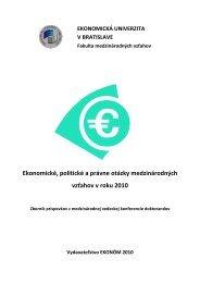 Zborník príspevkov - Fakulta medzinárodných vzťahov - Ekonomická ...
