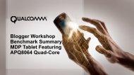 Blogger Workshop Benchmark Summary - Qualcomm