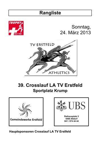 Rangliste Sonntag, 24. März 2013 39. Crosslauf LA TV Erstfeld