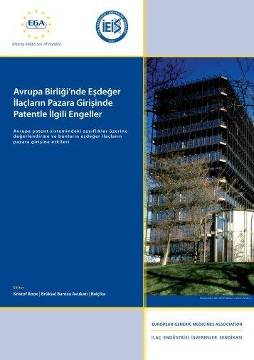 Avrupa Birliği'nde Eşdeğer İlaçların Pazara Girişinde Patentle İlgili ...