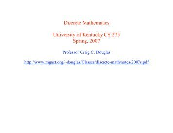 Discrete Mathematics University of Kentucky CS 275 Spring ... - MGNet