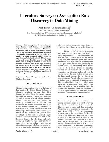 a literature review of association rules in mining Literature review of different data structures used and algorithms used this  section is followed by mining the association rules from frequent itemsets lastly,  we.