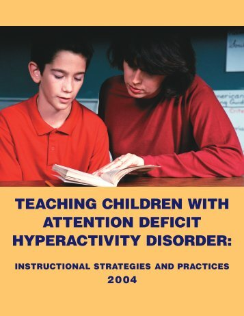 Teaching Children With Attention Deficit Hyperactivity Disorder