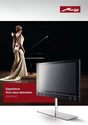 Experience first-class television. - Metz
