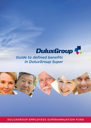 Guide to defined benefits in DuluxGroup Super - Towers Watson
