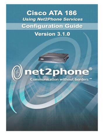 Net2Phone/Cisco ATA 186 Configuration Guide