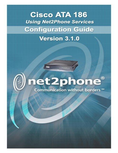 Net2Phone/Cisco ATA 186 Configuration Guide