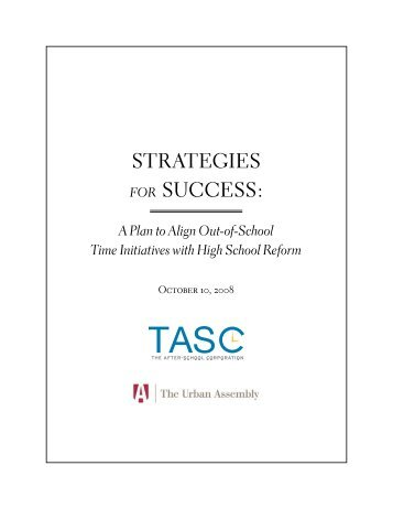Strategies for Success- A Plan to Align Out-of-School Time Initiatives ...