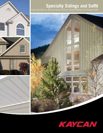Specialty Sidings and Soffit - Kaycan