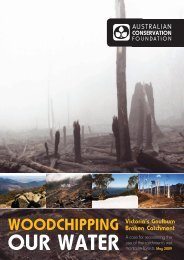 Woodchipping Our Water - Australian Conservation Foundation