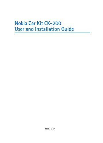 Nokia Car Kit CK-200 User and Installation Guide