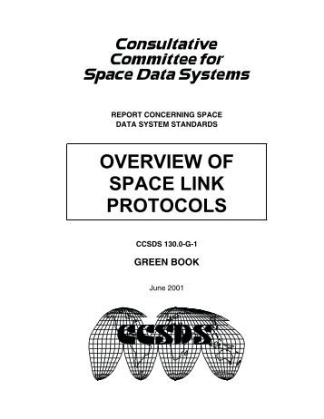 Overview of Space Link Protocols - CCSDS