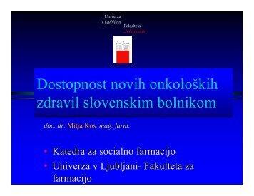 Dostopnost novih onkoloških zdravil slovenskim bolnikom ...