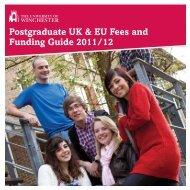 Postgraduate UK & EU Fees and Funding Guide 2011/12