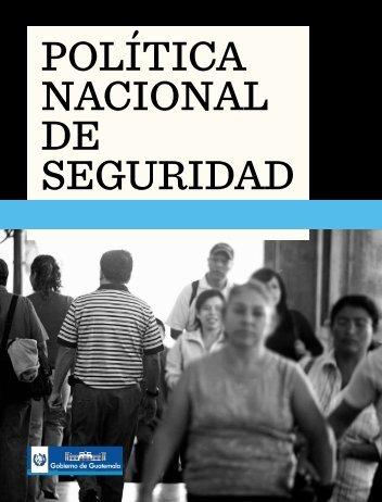 política nacional de seguridad - Asociación de Investigación y ...