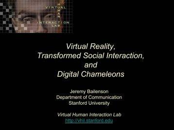 Virtual Reality, Transformed Social Interaction, and Digital ...