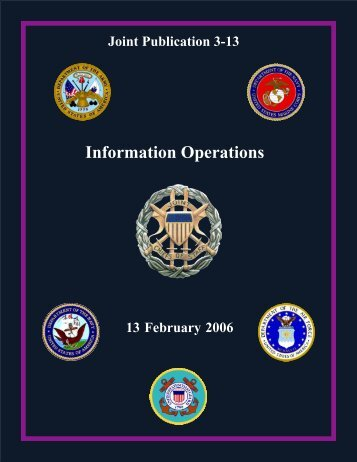 Joint Publication 3-13, Information Operations - The Global ...