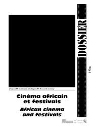 Cinéma africain et festivals African cinema and ... - Africultures