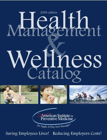 Health / Wellness - American Institute for Preventive Medicine