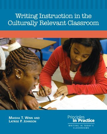 Writing Instruction in the Culturally Relevant Classroom - National ...