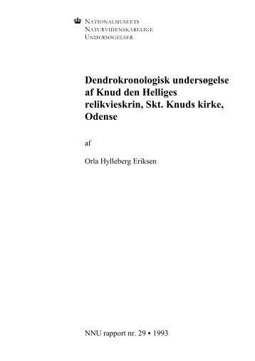 Dendrokronologisk undersøgelse af Knud den Helliges ... - NNU