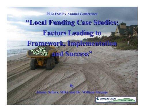 """Local Funding Case Studies: Factors Leading to Framework ... - fsbpa"