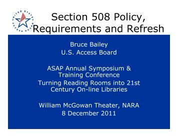 Section 508 Policy, Requirements and Refresh, Bruce Bailey
