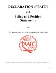 DECLARATION of FAITH Policy and Position Statements