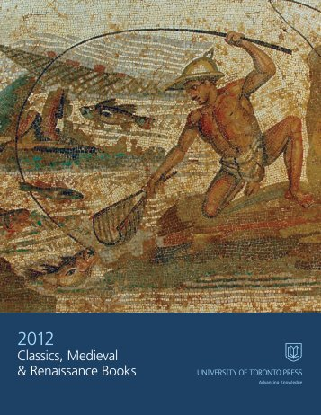 Classics, Medieval & Renaissance 2012 - University of Toronto ...