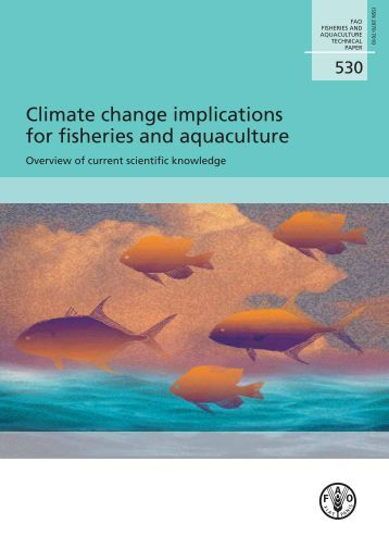 Climate change implications for fisheries and aquaculture – Overview