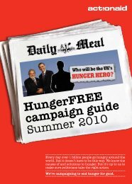 HungerFREE campaign guide Summer 2010 - ActionAid