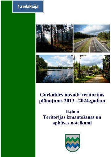 II daļa. Teritorijas izmantošanas un apbūves noteikumi