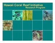 Hawaii Coral Reef Initiative Research Program (HCRI-RP)