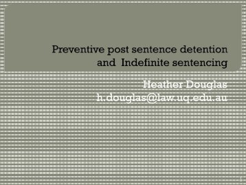 Preventive post sentence detention and Indefinite ... - ANZSOC