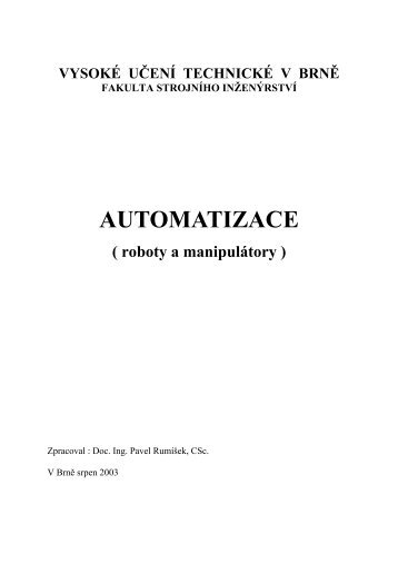roboty a manipulátory - PDF - VUT UST - Vysoké učení technické v ...