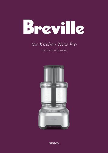the Kitchen Wizz Pro - Breville