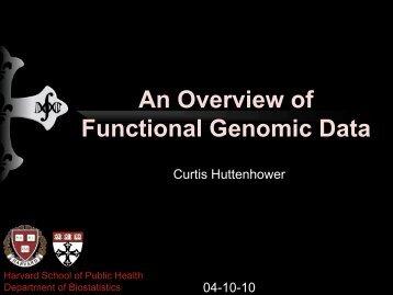 An Overview of Functional Genomic Data - Harvard University ...