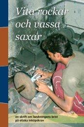 Vita rockar, vassa saxar - Swedwatch