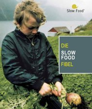 DIE SLOW FOOD FIBEL - Slow Food Vorarlberg