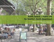 Public Spaces | Public Life for Seattle's South Downtown