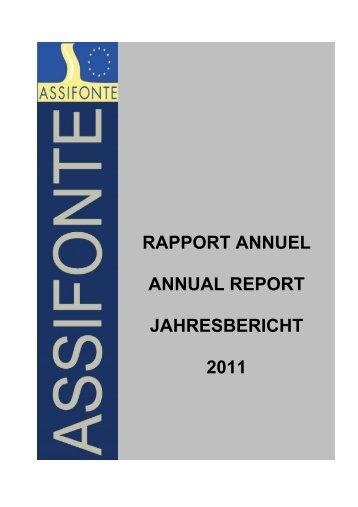 rapport annuel annual report jahresbericht 2011 - ASSIFONTE
