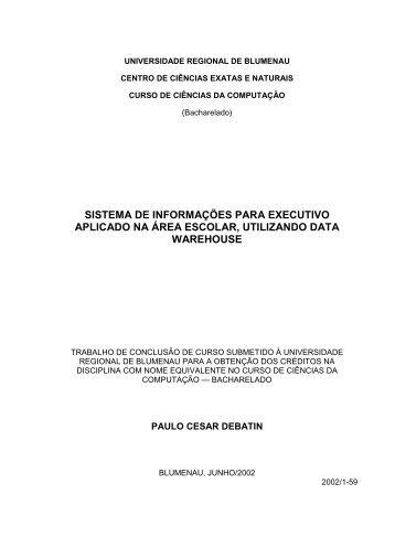 sistema de informações para executivo aplicado ... - Projeto Pesquisa