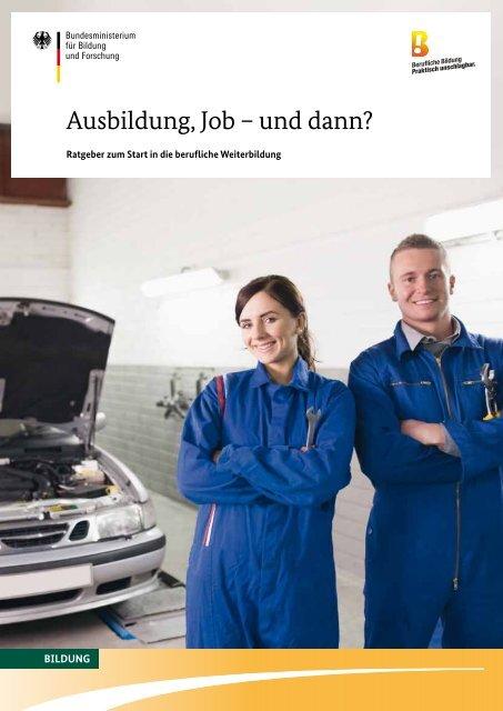 Ausbildung, Job – und dann? - Berufliche Bildung - Praktisch ...