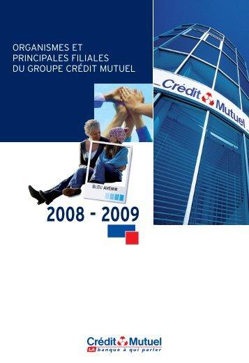 organismes et principales filiales du groupe crédit mutuel