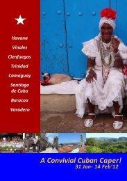 A CONVIVIAL CUBAN CAPER - Well Connected Travel