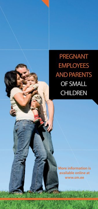 PREGNANT EMPLOYEES AND PARENTS OF SMALL CHILDREN