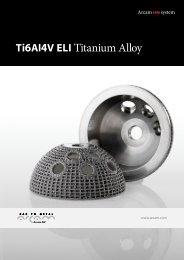 Ti6Al4V ELI Titanium Alloy - Arcam AB
