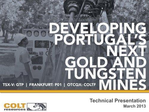Technical Presentation - Colt Resources