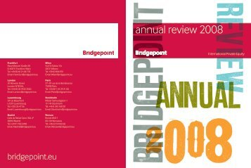 Download 2008 Annual Review - Bridgepoint Capital
